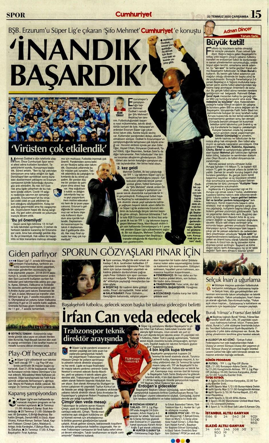 İşte 22 Temmuz günün spor manşetleri! Haftanın önemli spor gelişmeleri 8