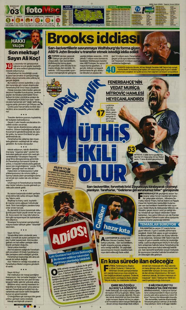 25 Mayıs 2021 Salı günün spor manşetleri   Fenerbahçe, Galatasaray, Beşiktaş ve Trabzonspor'dan haberler 1