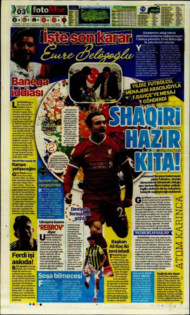 26 Mayıs 2021 Çarşamba günün spor manşetleri | Fenerbahçe, Galatasaray, Beşiktaş ve Trabzonspor'dan transfer haberler 15