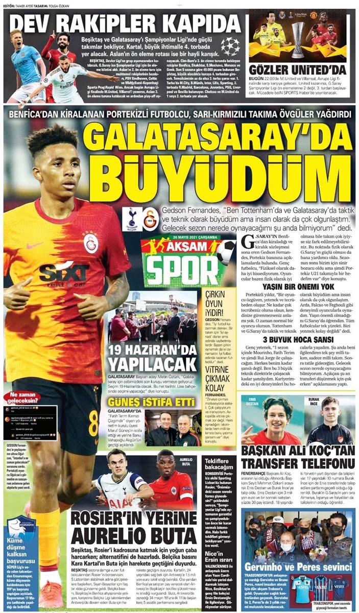 26 Mayıs 2021 Çarşamba günün spor manşetleri | Fenerbahçe, Galatasaray, Beşiktaş ve Trabzonspor'dan transfer haberler 7