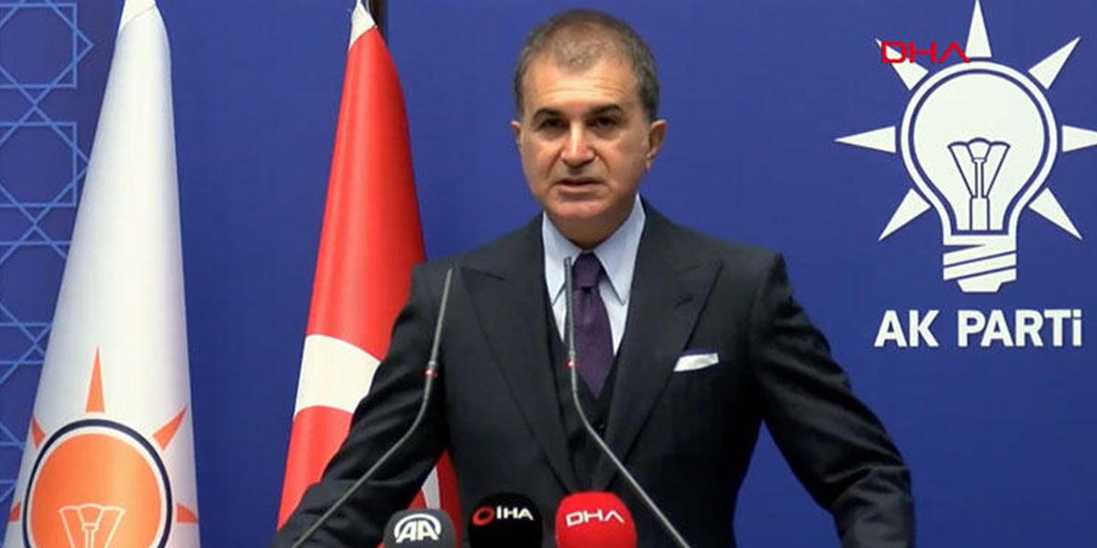 """AK Parti Sözcüsü Ömer Çelik: """"Bu açık bir şekilde darbe çağrısıdır"""""""