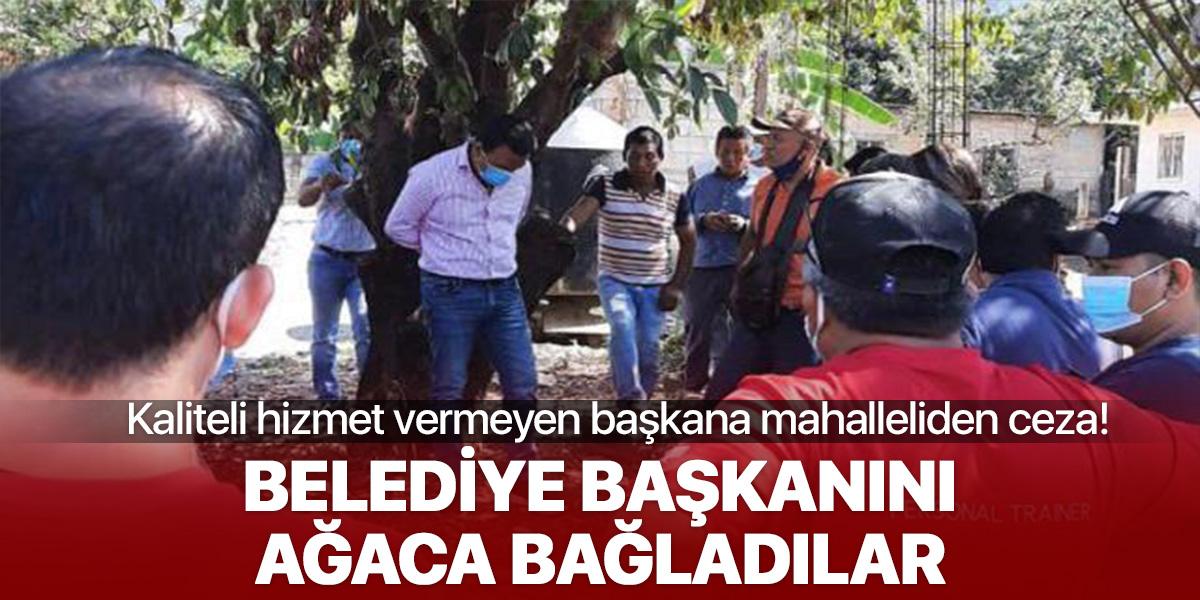 Vaatlerini yerine getirmeyen Belediye Başkanı mahalleli tarafından ağaca bağlandı