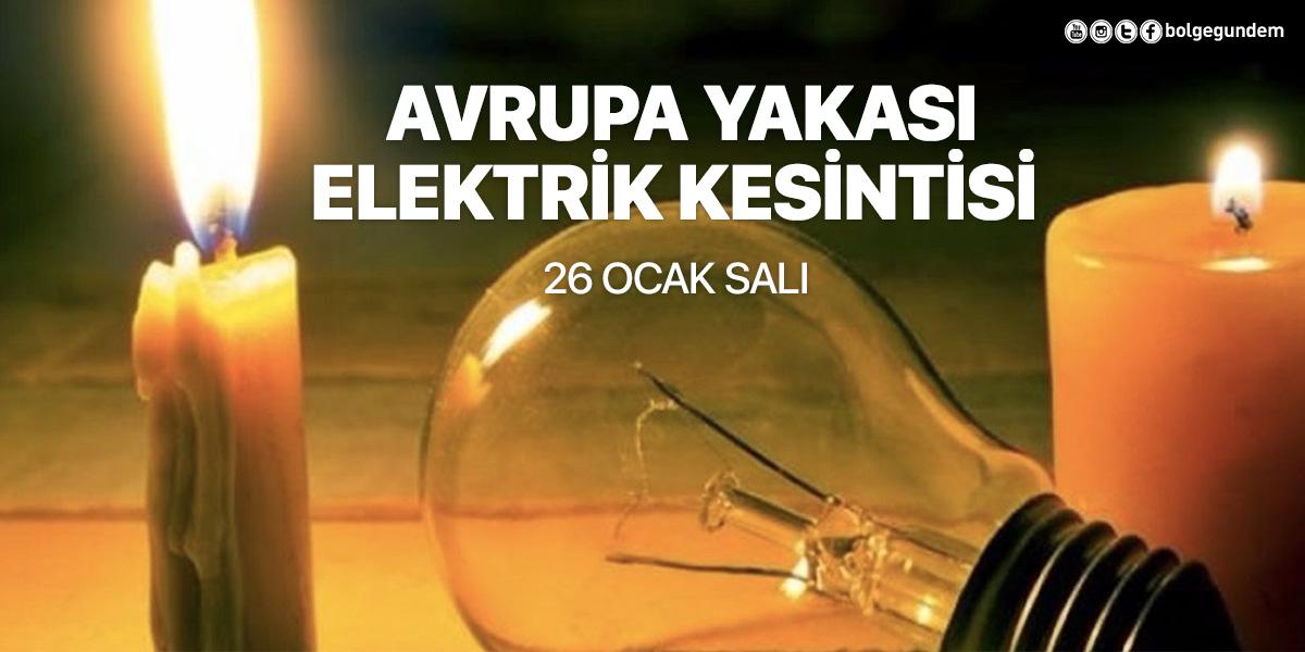 Elektrik kesintisi 26 Ocak Salı 2021 BEDAŞ