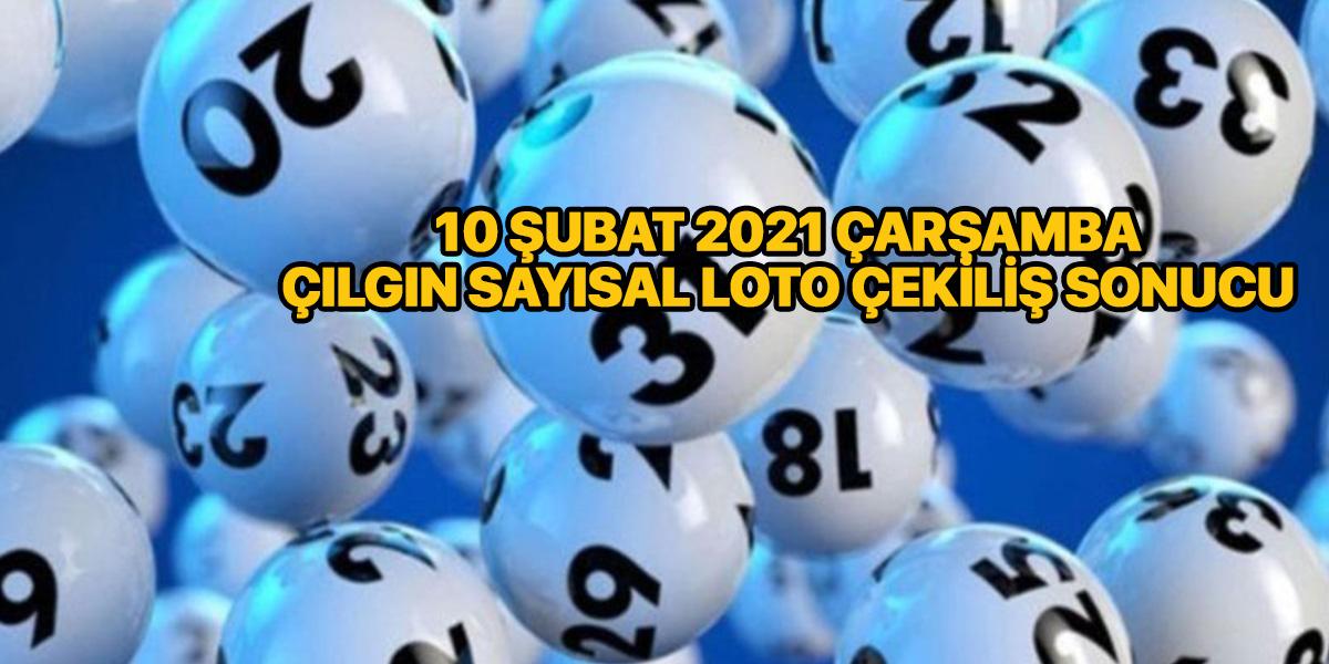 Çılgın sayısal loto sonuçları 10 Şubat 2021 Çarşamba | Sonuç sorgulama ekranı