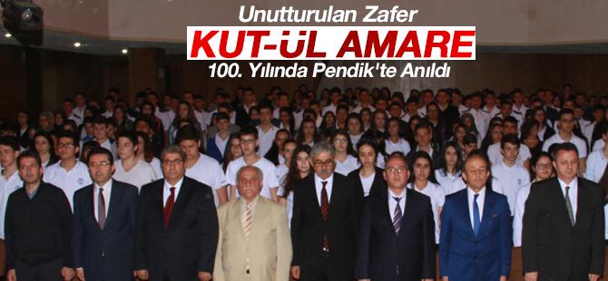 Unutturulan Zafer Kut-ül Amare 100. Yılında Pendik'te Anıldı