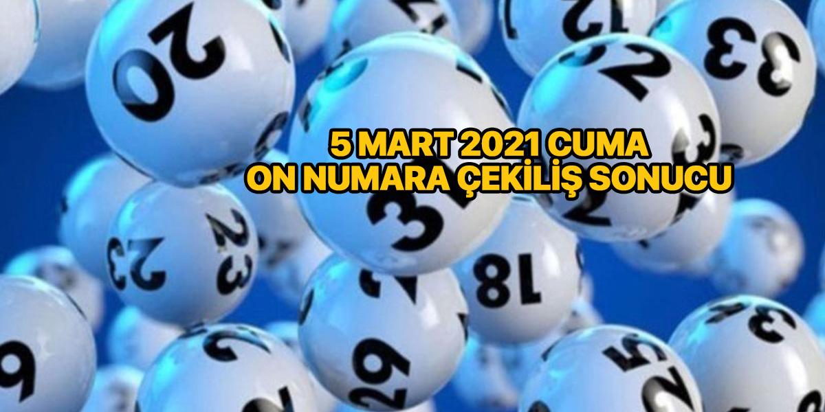 On Numara çekiliş sonuçları 5 Mart 2021 (MPİ)