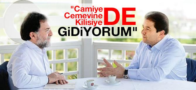 """""""Camiye de Cemevine de Kilisiye de Gidiyorum"""""""