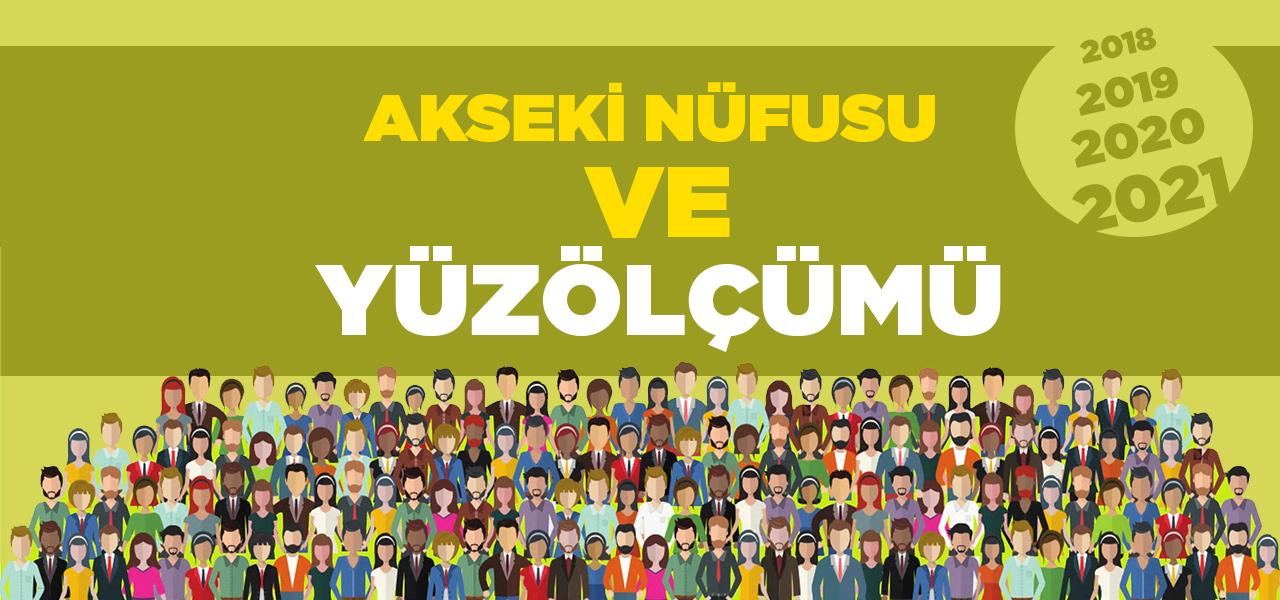 Antalya Akseki Nüfusu 2020 - 2021 | Akseki İlçesinin Yüzölçümü kaçtır?