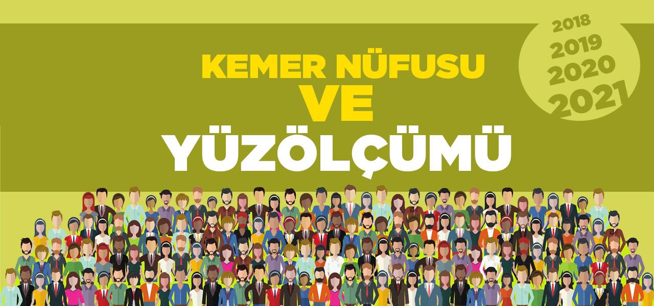 Antalya Kemer Nüfusu 2020 - 2021 | Kemer İlçesinin Yüzölçümü kaçtır?