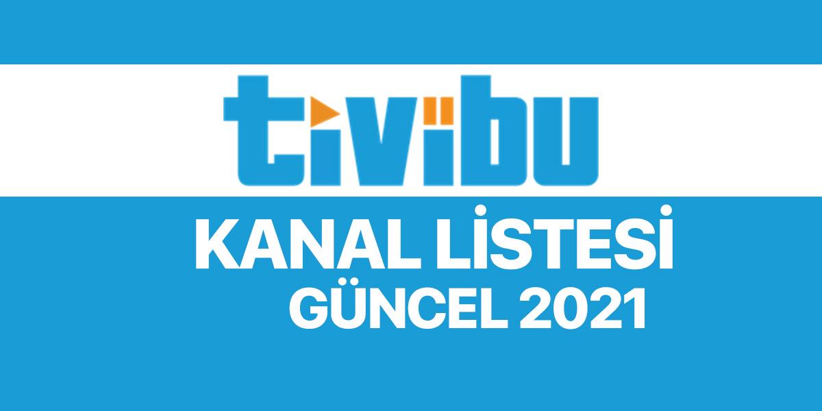 TİVİBU kanal listesi 2021 - Güncel sıralama