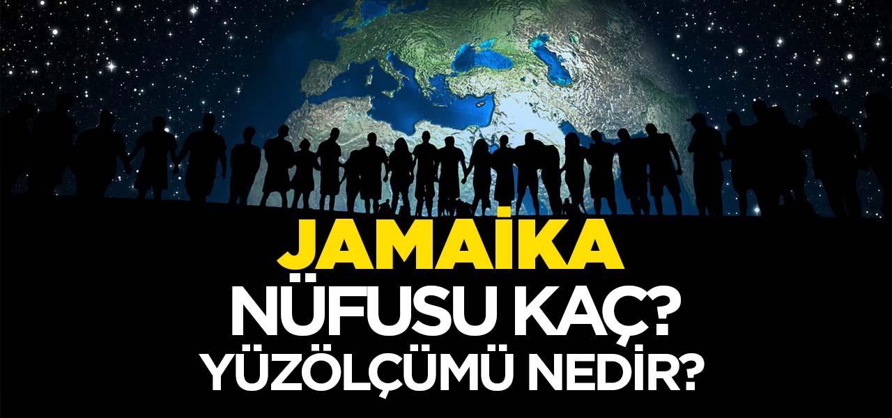 Jamaika'nın Nüfusu ve Yüzölçümü Kaçtır? Jamaika'nın Haritadaki yeri, Konumu Nedir?