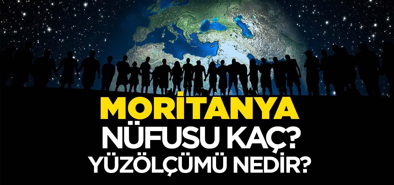 Moritanya'nın Nüfusu ve Yüzölçümü Kaçtır? Moritanya'nın Haritadaki yeri, Konumu Nedir?