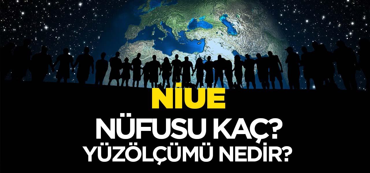 Niue'nin Nüfusu ve Yüzölçümü Kaçtır? Niue'nin Haritadaki yeri, Konumu Nedir?