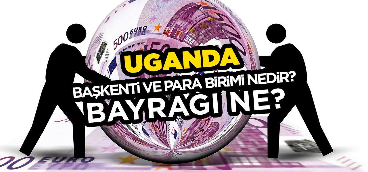 Uganda'nın Başkenti ve Para Birimi Nedir? Uganda'nın Bayrağı Nasıldır?