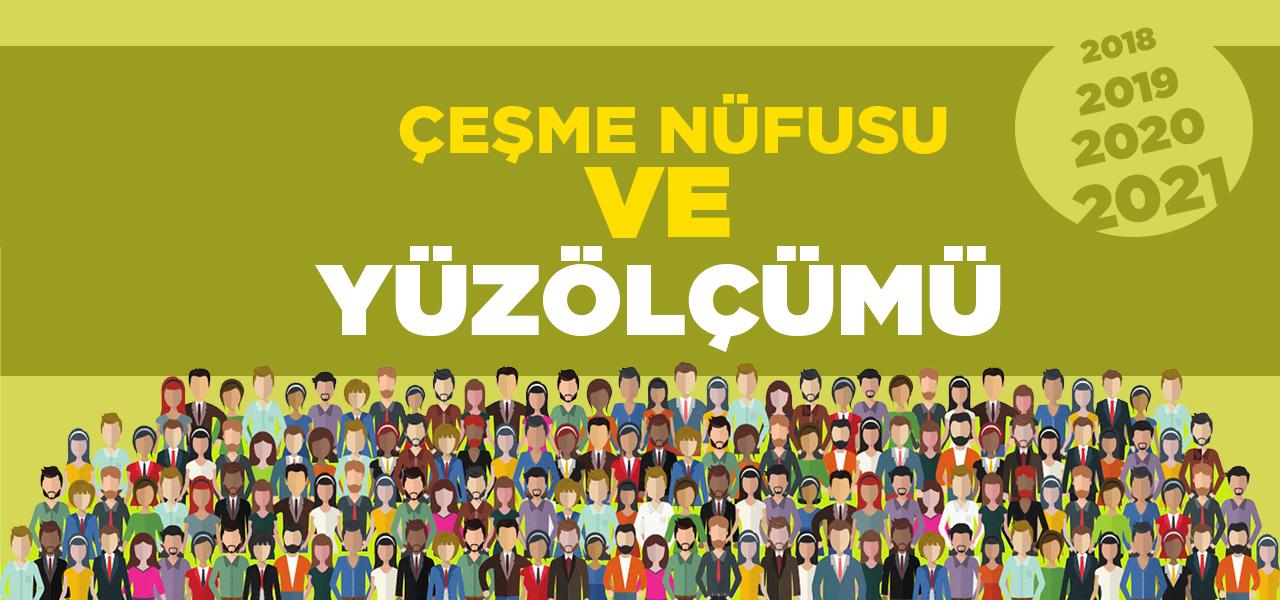 İzmir Çeşme Nüfusu 2020 - 2021 | Çeşme İlçesinin Yüzölçümü kaçtır?