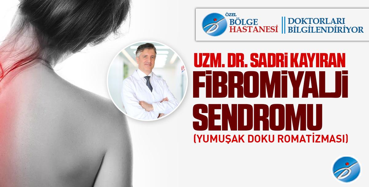 Fibromiyalji Sendromu (Yumuşak Doku Romatizması)