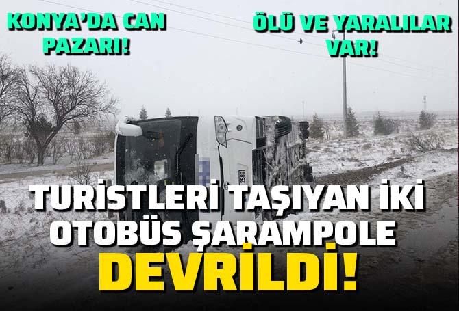 Konya'da can pazarı: Turistleri taşıyan iki otobüs şarampole devrildi: 1 ölü, 40'dan fazla yaralı