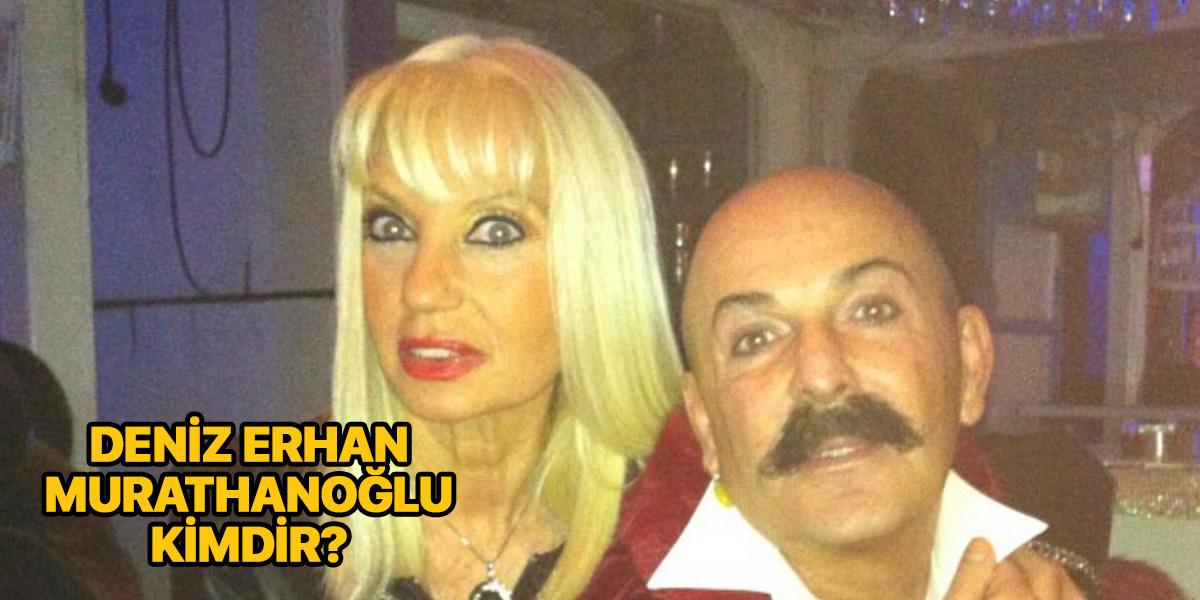 Deniz Erhan Murathanoğlu kimdir?   Öldü mü?   Deniz Erhan Murathanoğlu neden öldü?