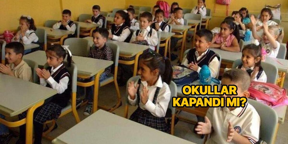 Okullar kapandı mı? | Ramazan ayında yüz yüze eğitim olmayacak mı? | Uzaktan eğitim başlıyor mu?