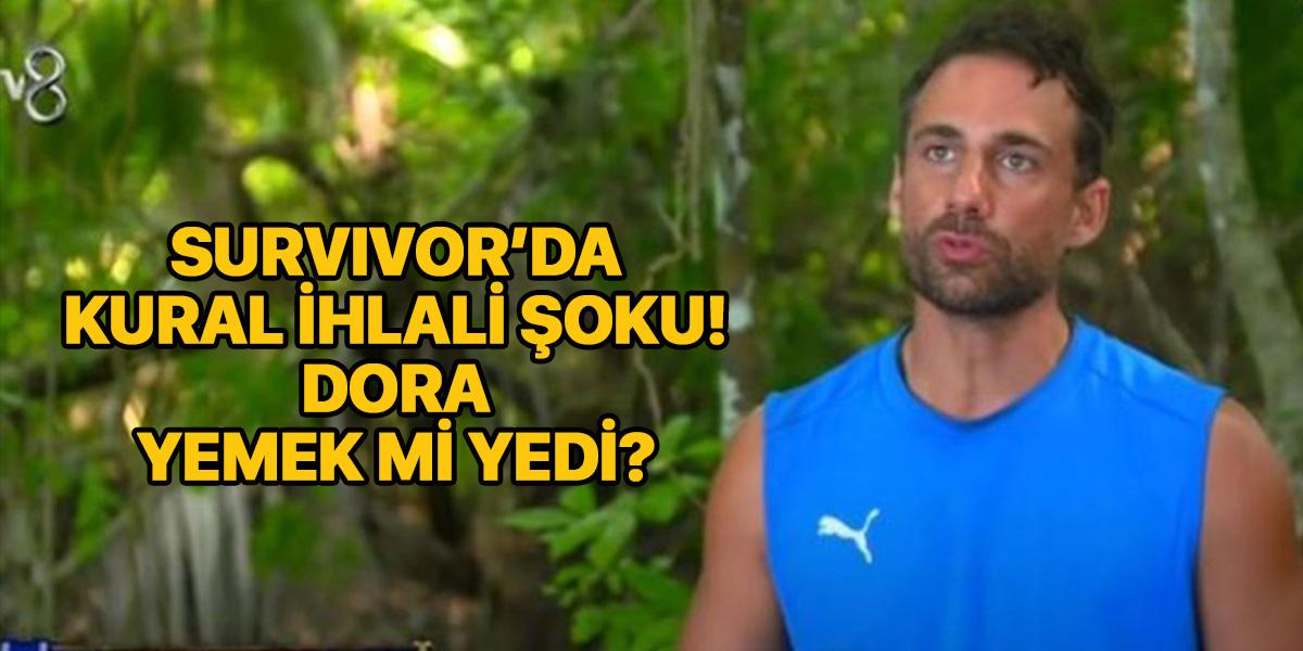 Survivor Dora yemek mi yedi? | Dora ne ceza aldı?