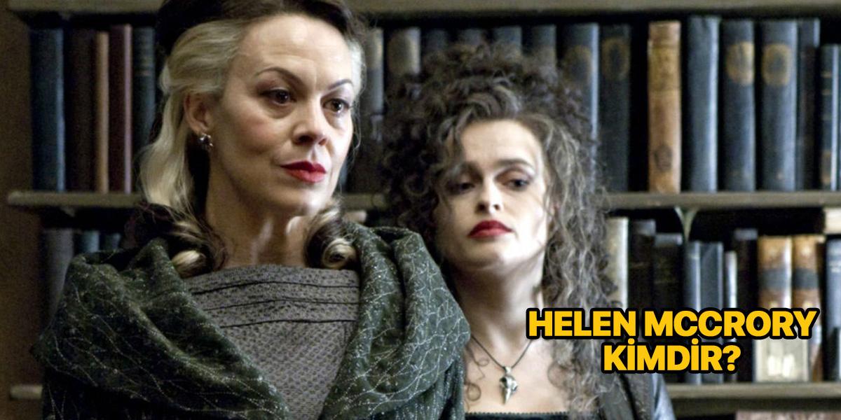 Helen McCrory kimdir? Nereli?   Helen McCrory Harry Potter filminde hangi karakteri canlandırdı?   Helen McCrory öldü mü?   Neden öldü?
