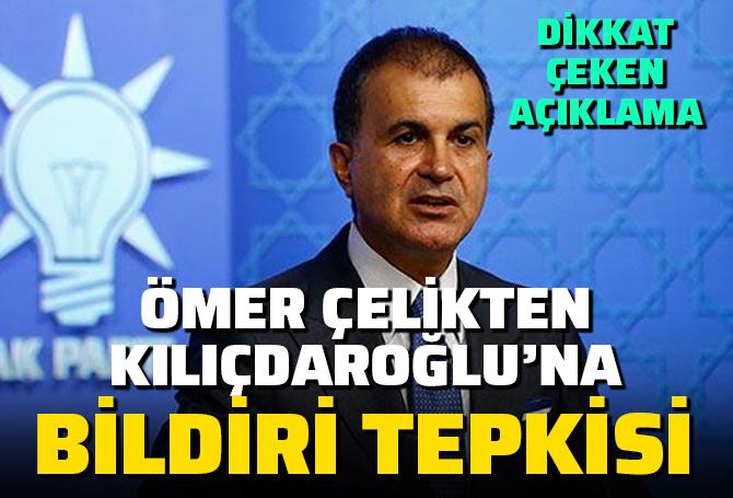 AK Parti Sözcüsü Çelik'ten CHP Genel Başkanı Kılıçdaroğlu'na bildiri tepkisi!