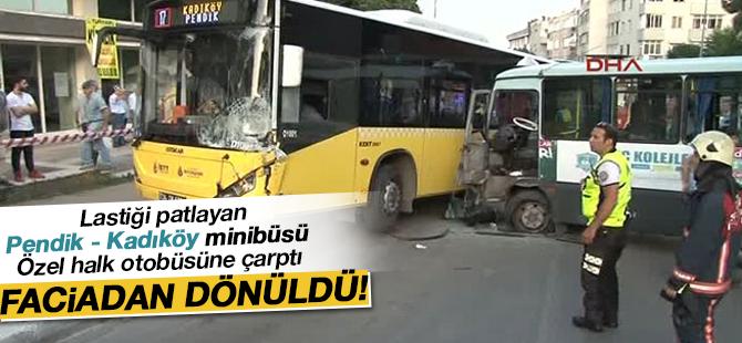 Lastiği Patlayan Pendik - Kadıköy Minibüsü, Otobüse Çarptı!