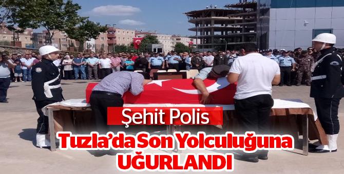Şehit polisTuzla'da Son Yolculuğuna Uğurlandı