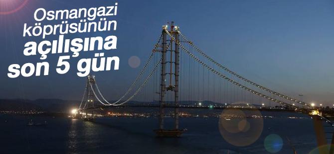 Körfez Köprüsü'nün açılışına son 5 gün