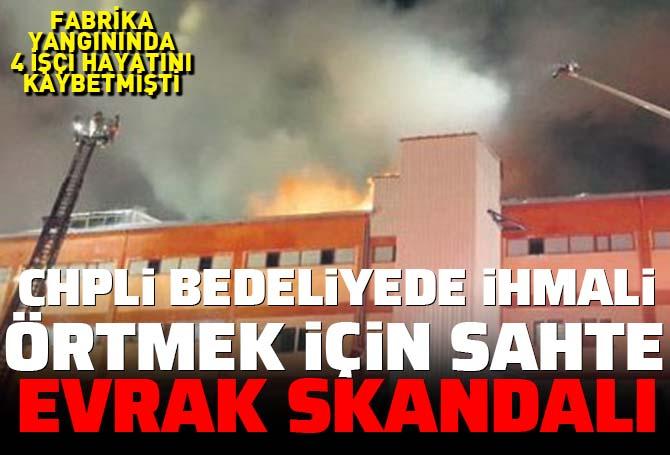 CHP'li Büyükçekmece Belediyesi'nde sahte evrak skandalı: Yangında 4 işçi ölmüştü... İhmali örtmek için imza taklidi!