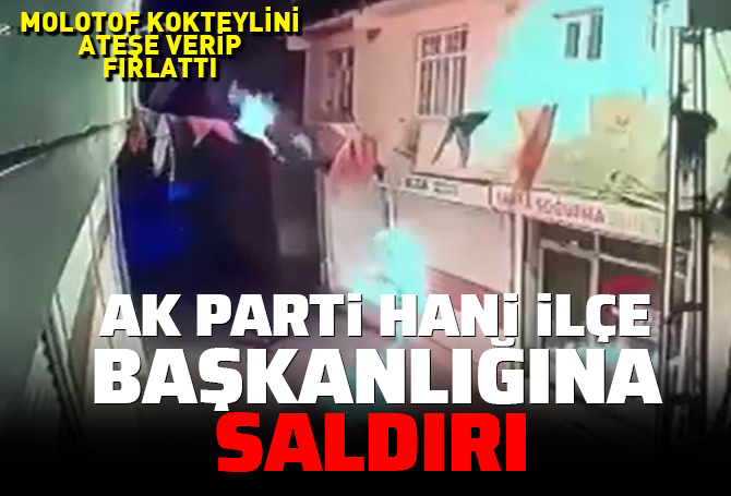 Diyarbakır'da AK Parti binasına molotoflu saldırı!