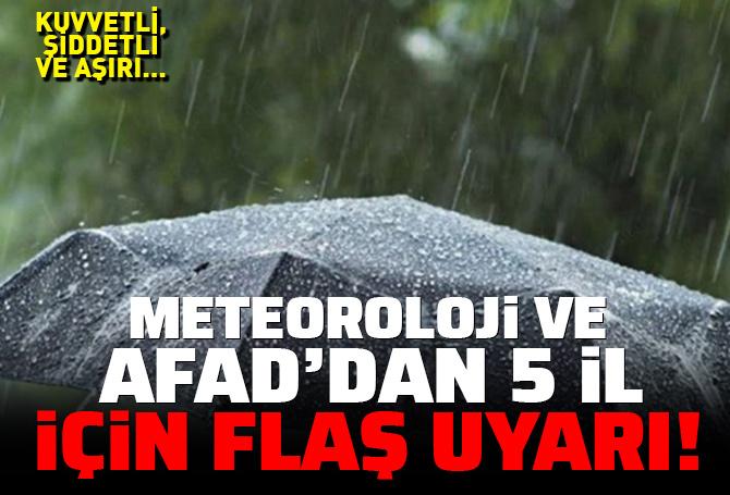 Meteoroloji Genel Müdürlüğü ve AFAD'dan Orta ve Doğu Karadeniz'deki 5 il için flaş uyarı