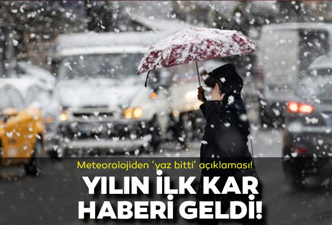 Meteorlojiden 'yaz bitti' açıklaması! Sıcaklıklar düştü, yılın ilk kar haberi de geldi!