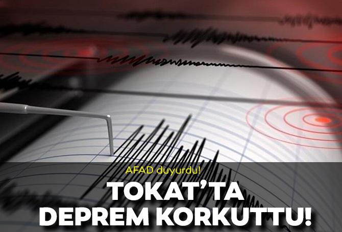 Son dakika! Tokat'ta korkutan deprem! 4.3 ile sallandı!