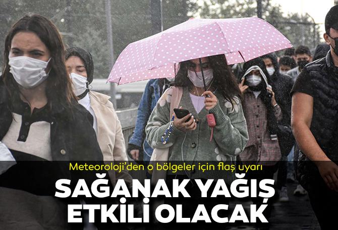 Meteoroloji'den o bölgeler için gök gürültülü sağanak yağış uyarısı! Şemsiyeniz yoksa sırılsıklam olacaksınız!