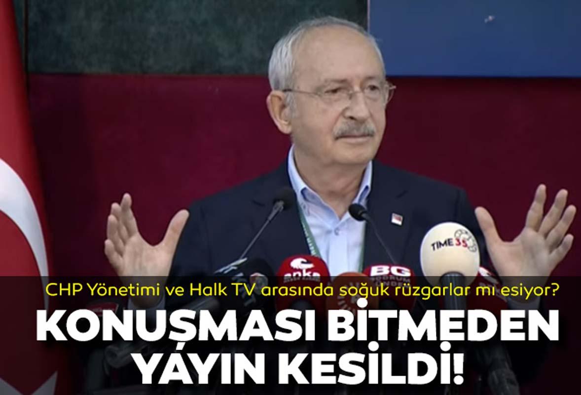Kemal Kılıçdaroğlu'nun konuşması bitmeden yayın kesildi! CHP yönetimi ve Halk TV arasında soğuk rüzgarlar mı esiyor?