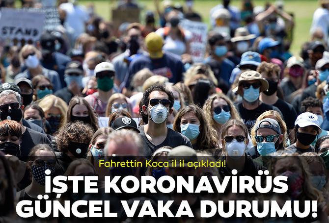 Son dakika! Sağlık Bakanı Fahrettin Koca paylaştı: İşte il il son durum!