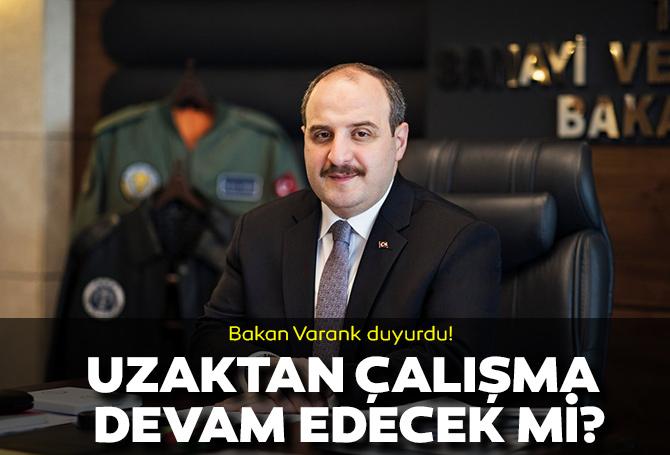 """Son dakika! Bakan Varank, Cumhurbaşkanı kararı diyerek duyurdu: """"Yüzde 50 uzaktan çalışmaya devam edebilecek"""""""