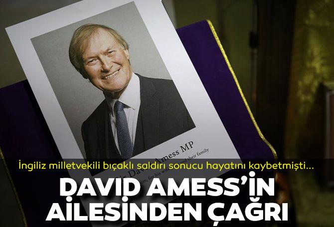 David Amess'in ailesinden halka çağrı: Nefreti bir kenara bırakın