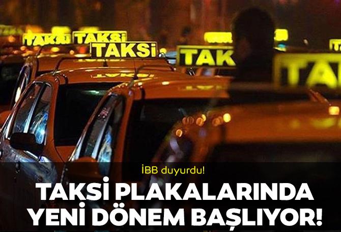 İBB yeni sistemi duyurdu! Taksi plakalarında denetlemeye gidiliyor!