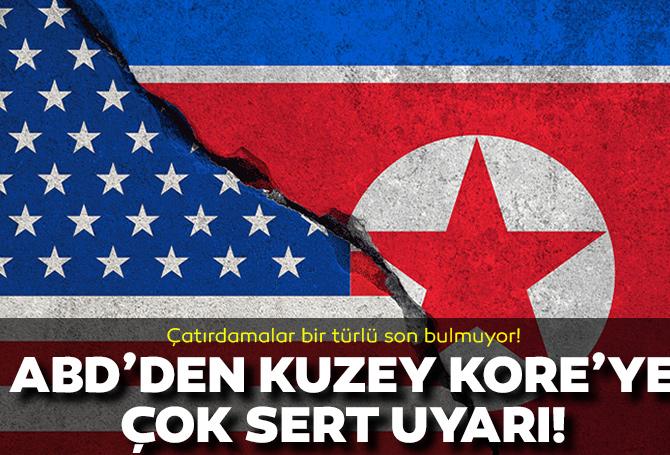 ABD'den Kuzey Kore'ye net tavır! Çok sert uyardı!