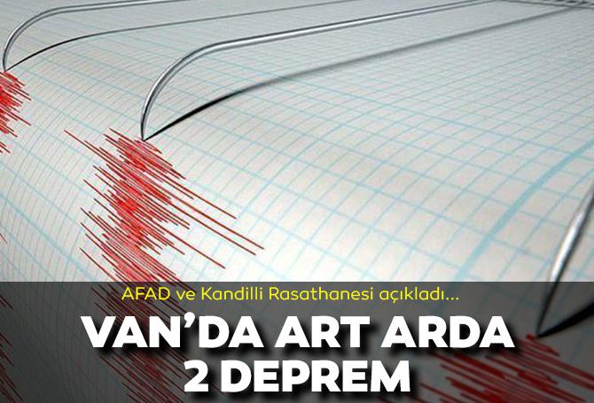Son dakika | Van'da art arda 2 deprem