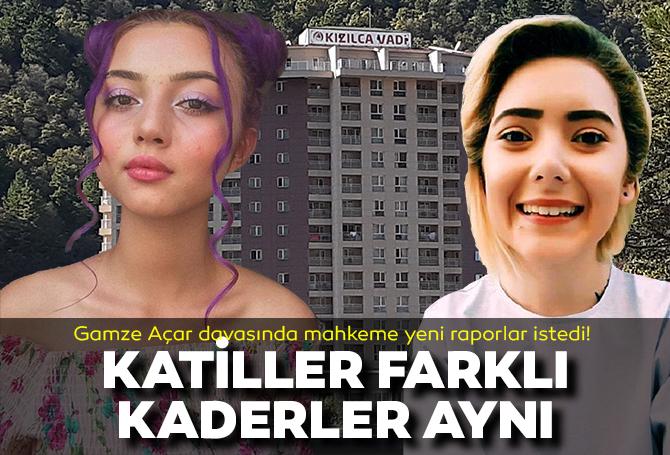 Farklı zamanlarda benzer ölüm! Mahkeme Gamze Açar davasında yeni raporlar talep etti