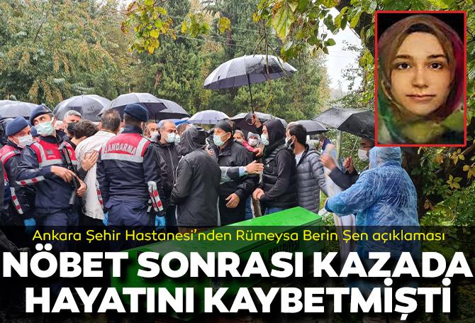 Son dakika | Ankara Şehir Hastanesi'nden Dr. Rümeysa Berin Şen'in ölümüyle ilgili açıklama! 36 saat nöbet tuttuğu iddiası yalanlandı