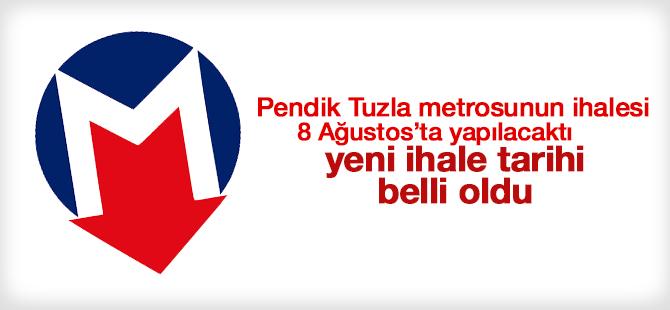 Ertelenen Pendik - Tuzla Metro ihalesinin yeni tarihi: 19 Eylül 2016