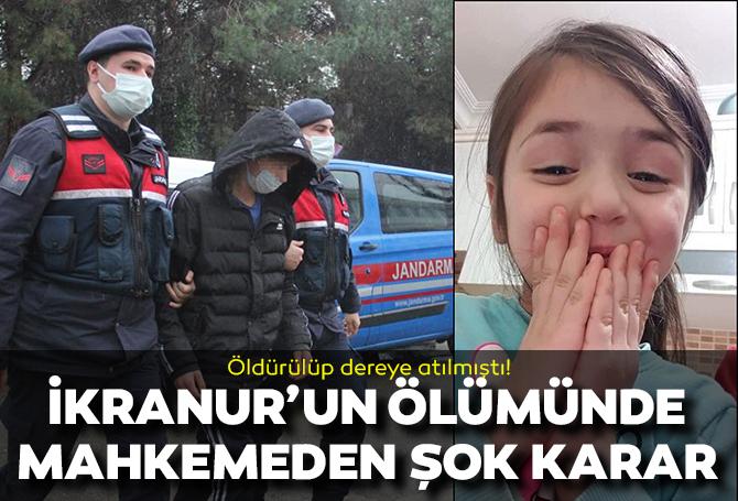 İkra Nur'un davası sonuçlandı! Şok eden tahliye kararı
