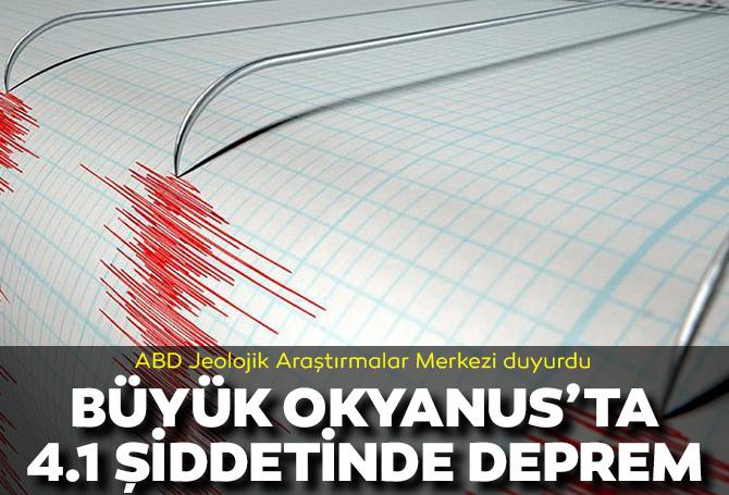 Son dakika | Büyük Okyanus'ta 4.1 şiddetinde deprem!
