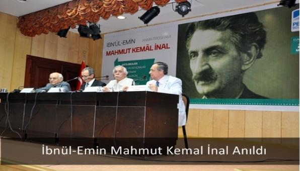 İbnül-Emin Mahmut Kemal İnal Anıldı