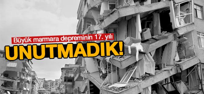 Büyük Marmara Depreminin 17. yılı! UNUTMADIK!
