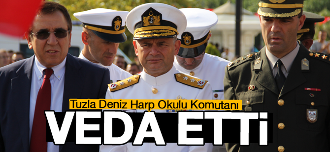 Tuzla Deniz Harp Okulu Komutanı Tümamiral Mesut Özel Emekliye Ayrıldı